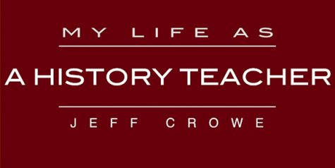 My Life As: a history teacher