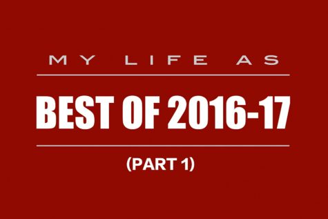 My Life As: best of 2016-17 (part 1)
