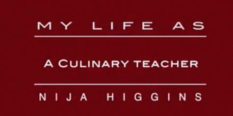 My Life As: culinary arts teacher