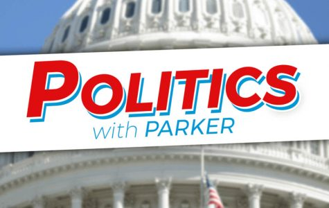 Politics with Parker- episode 6