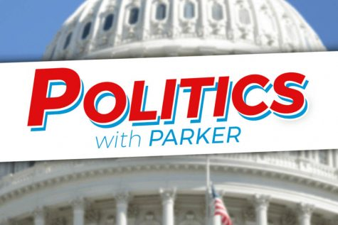 Politics with Parker: episode 31