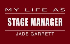 MLA: Stage manager