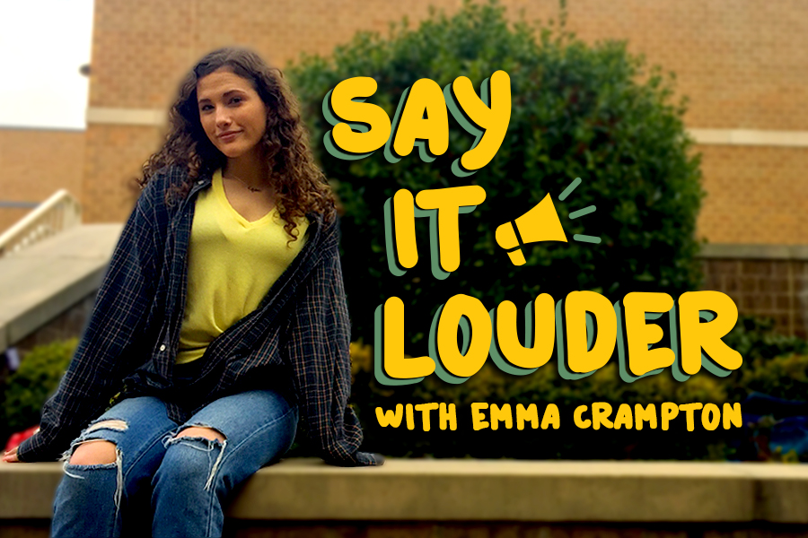 Whether it's something about school, being a student, or a social issue, columnist Emma Cramption tries to make sure her message is heard in her weekly column
