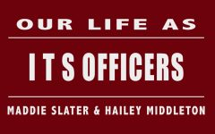 My Life As: ITS Officers