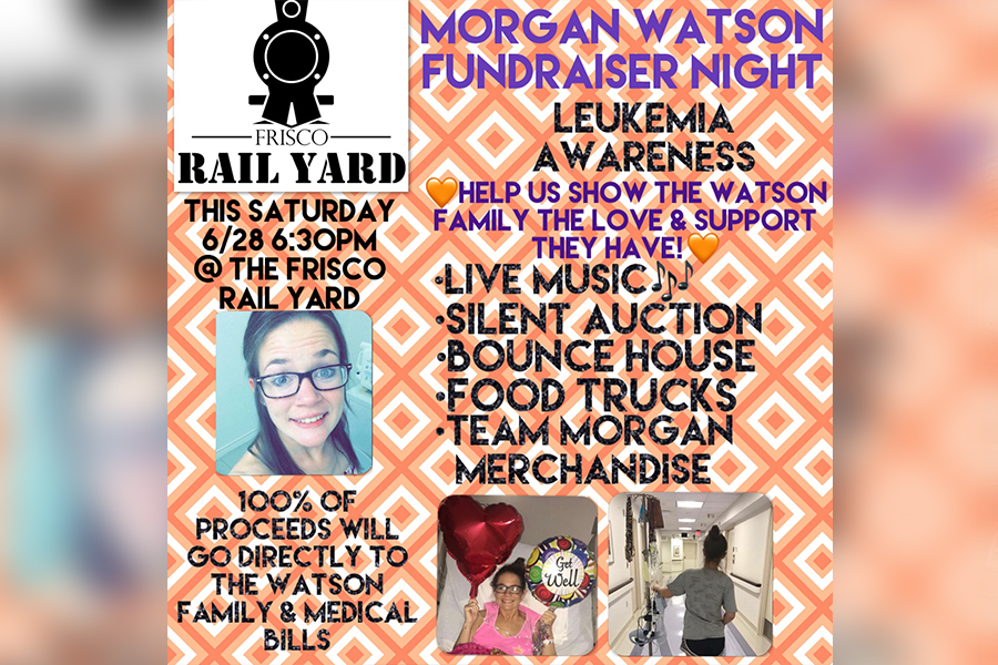 Frisco Rail Yard will host the Morgan Watson Leukemia Awareness Fundraiser Night after months of planning to support recently diagnosed Morgan Watson and her family.