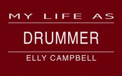 My Life As: a drummer