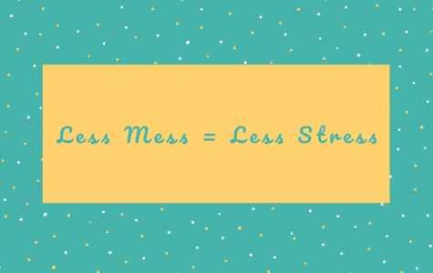 Less mess, less stress