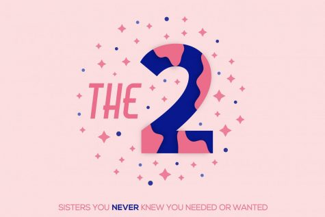 From day-to-day struggles to getting a job, The 2 Sisters You Never Knew You Needed or Wanted discuss everything they wish they would have known throughout their high school years.
