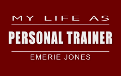 My Life As: personal trainer
